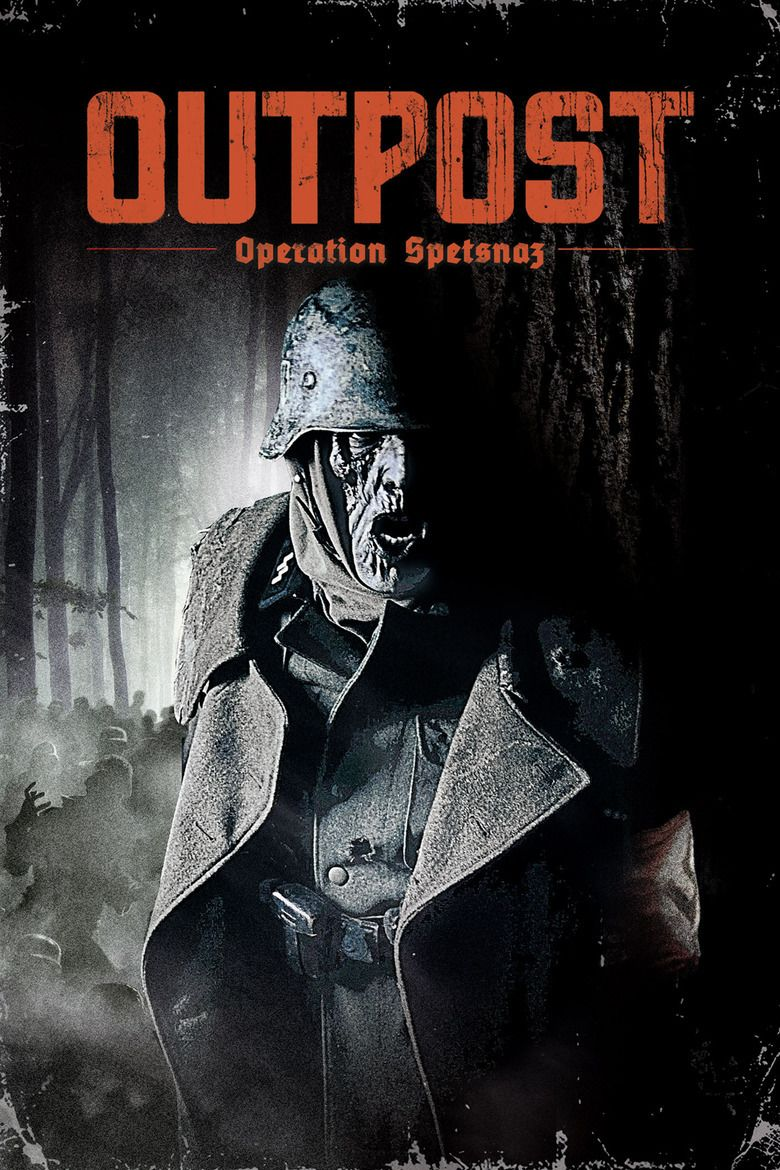 Outpost: Rise of the Spetsnaz movie poster