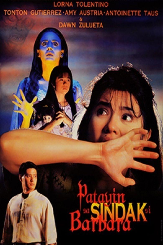 Patayin sa Sindak si Barbara (film) movie poster