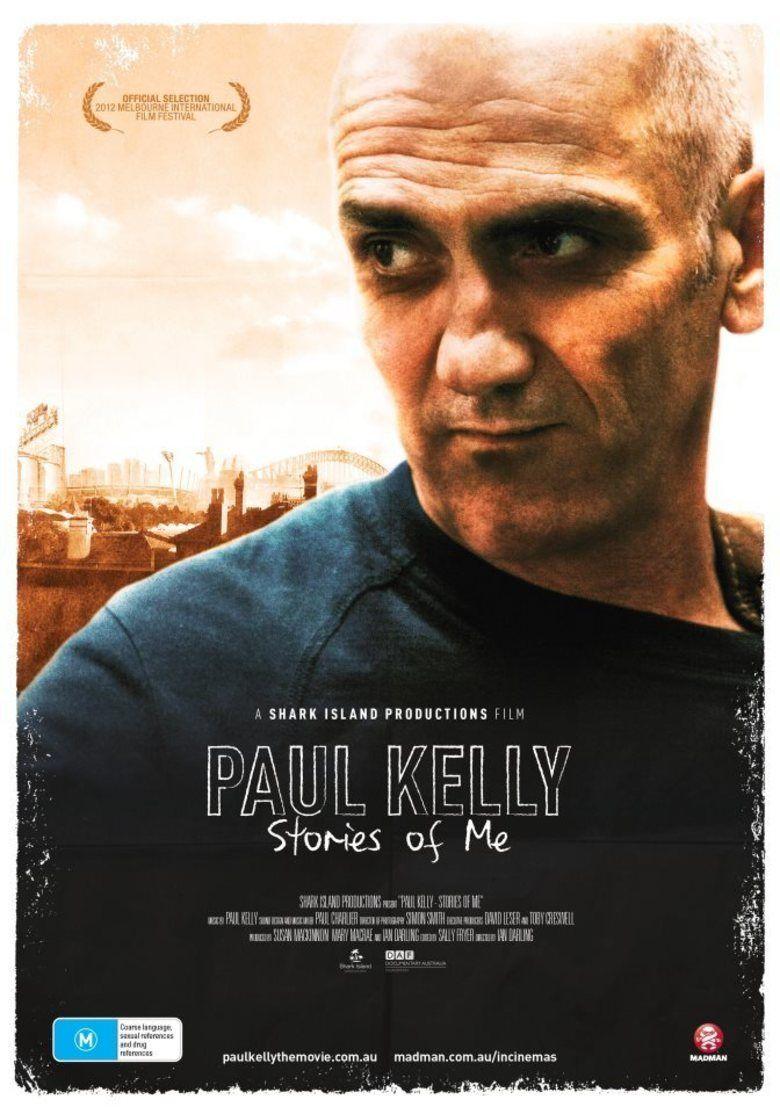 Paul Kelly: Stories of Me movie poster