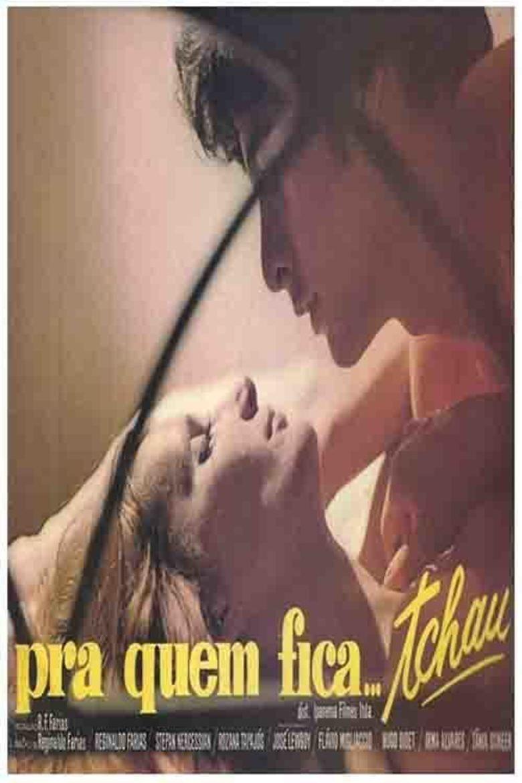 Pra Quem Fica, Tchau movie poster