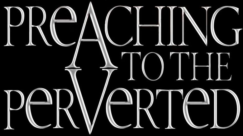 Preaching to the Perverted (film) movie scenes