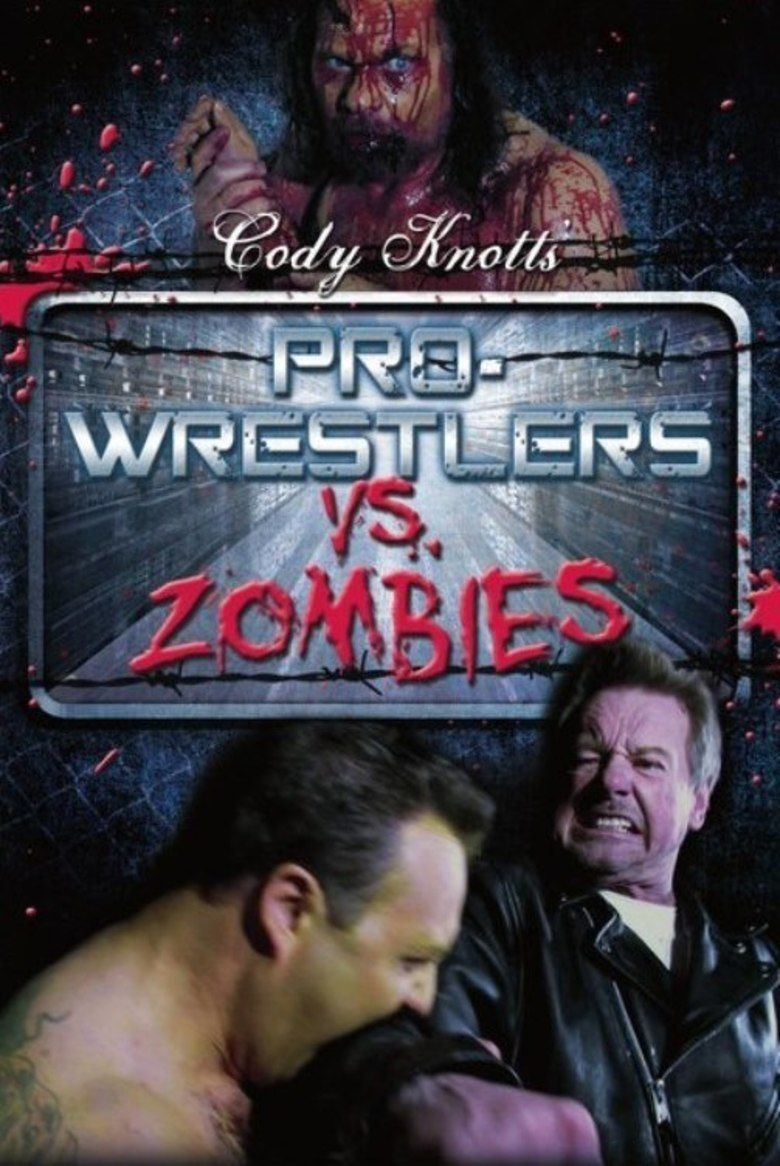 Pro Wrestlers vs Zombies movie poster