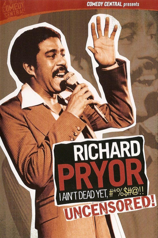 Richard Pryor: I Aint Dead Yet movie poster