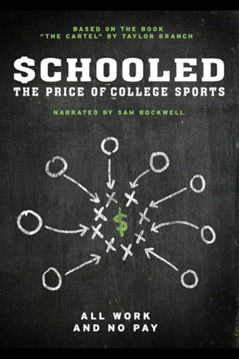 Schooled: The Price of College Sports movie poster