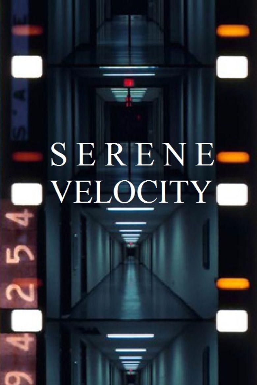 Serene Velocity movie poster