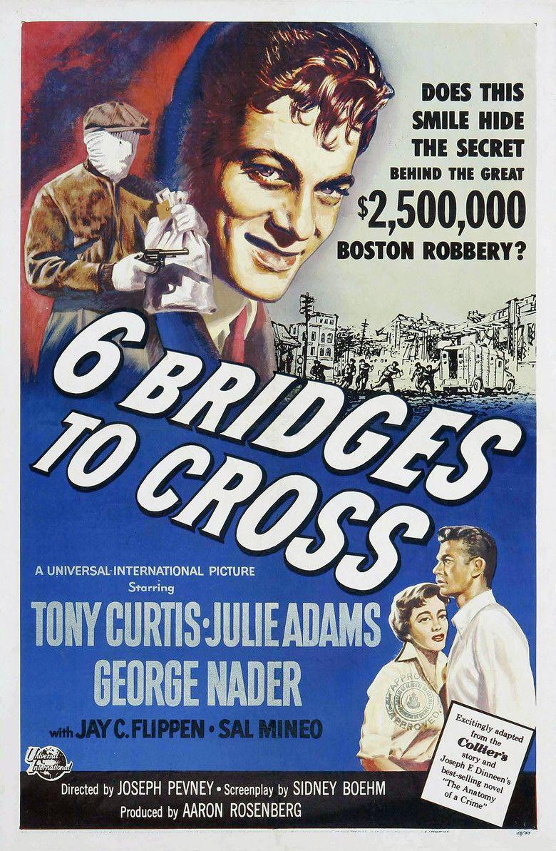 Six Bridges to Cross movie poster