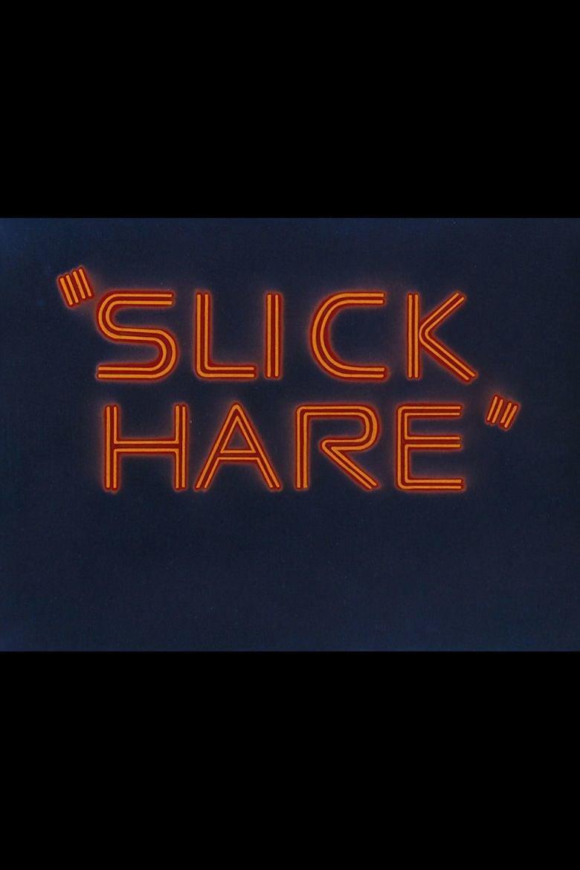 Slick Hare movie poster