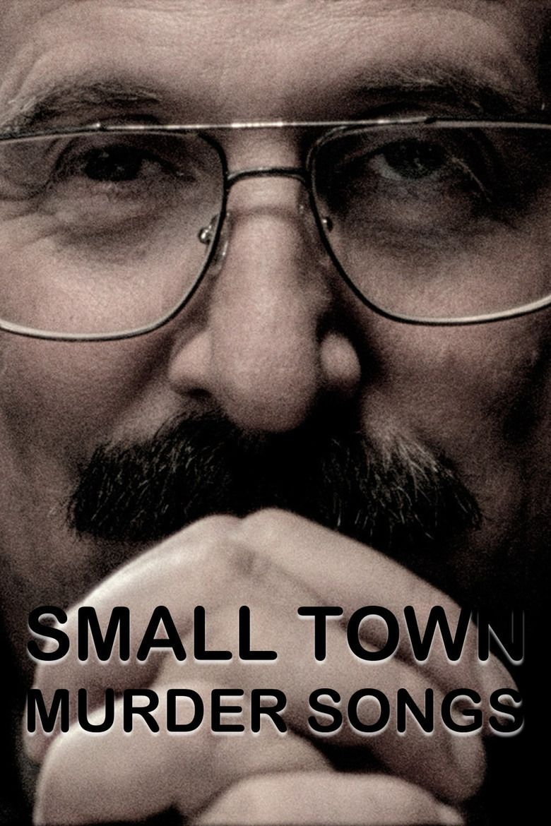 Small Town Murder Songs movie poster
