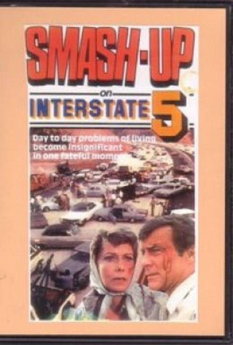 Smash Up on Interstate 5 movie poster
