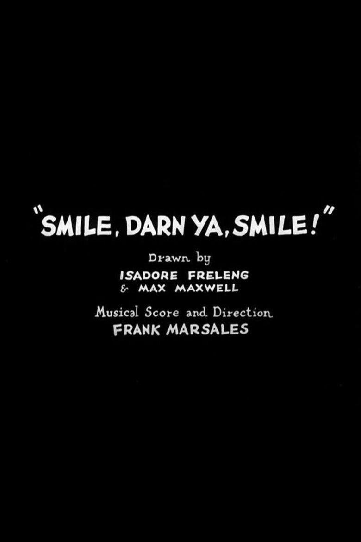 Smile, Darn Ya, Smile! movie poster