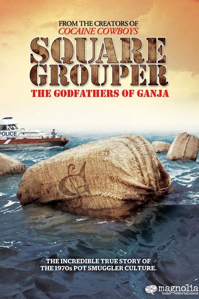 Square Grouper: The Godfathers of Ganja movie poster