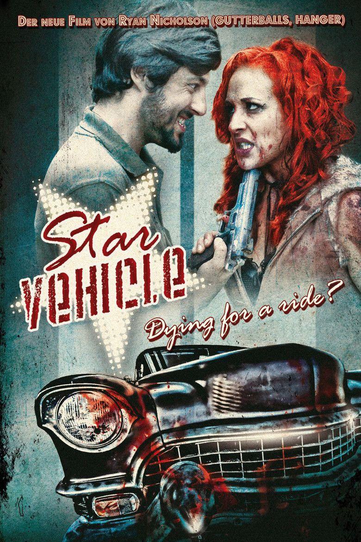 Star Vehicle (film) movie poster