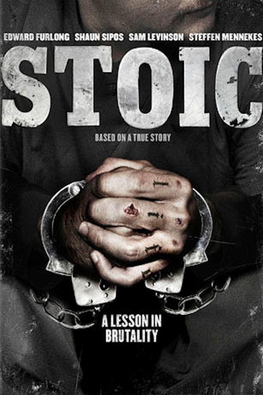 Stoic (film) movie poster