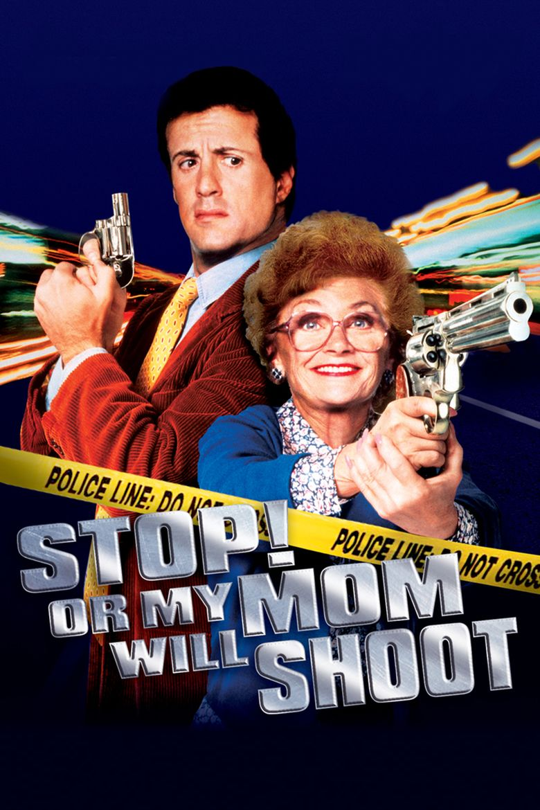 Stop! Or My Mom Will Shoot movie poster