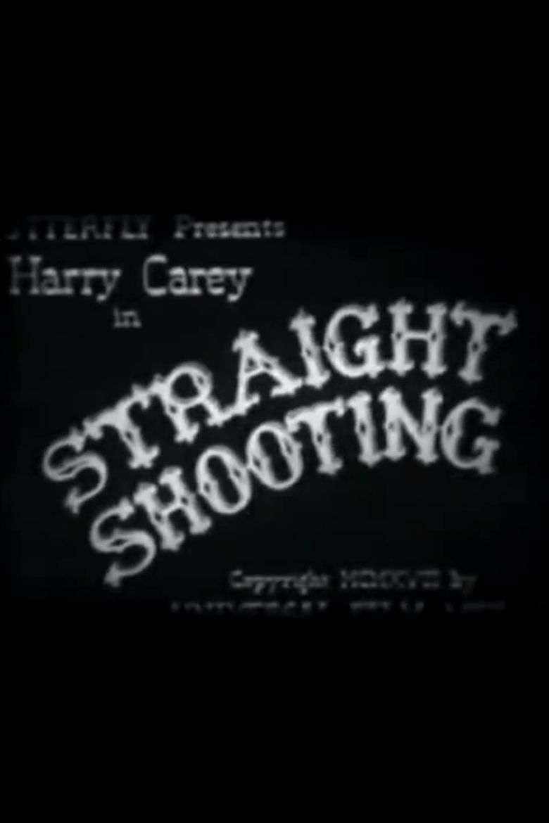 Straight Shooting movie poster