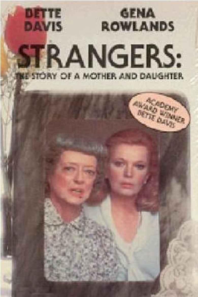 Strangers: The Story of a Mother and Daughter movie poster