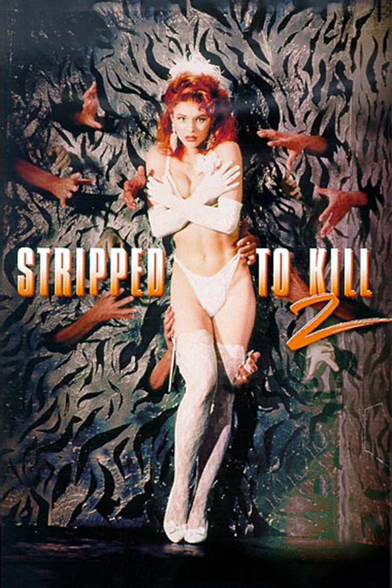 Stripped to Kill II: Live Girls movie poster