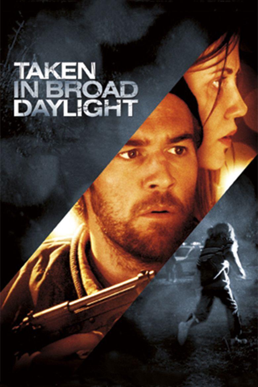 Taken in Broad Daylight movie poster