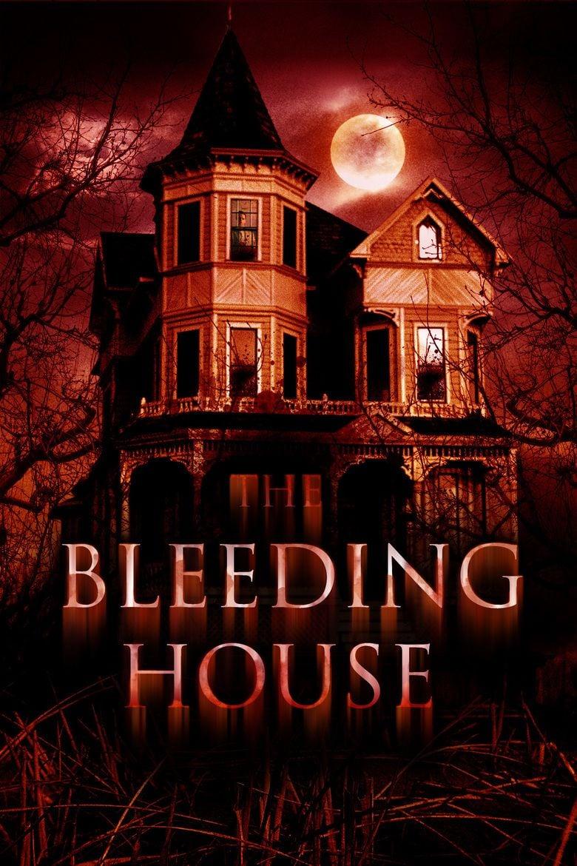 The Bleeding House movie poster