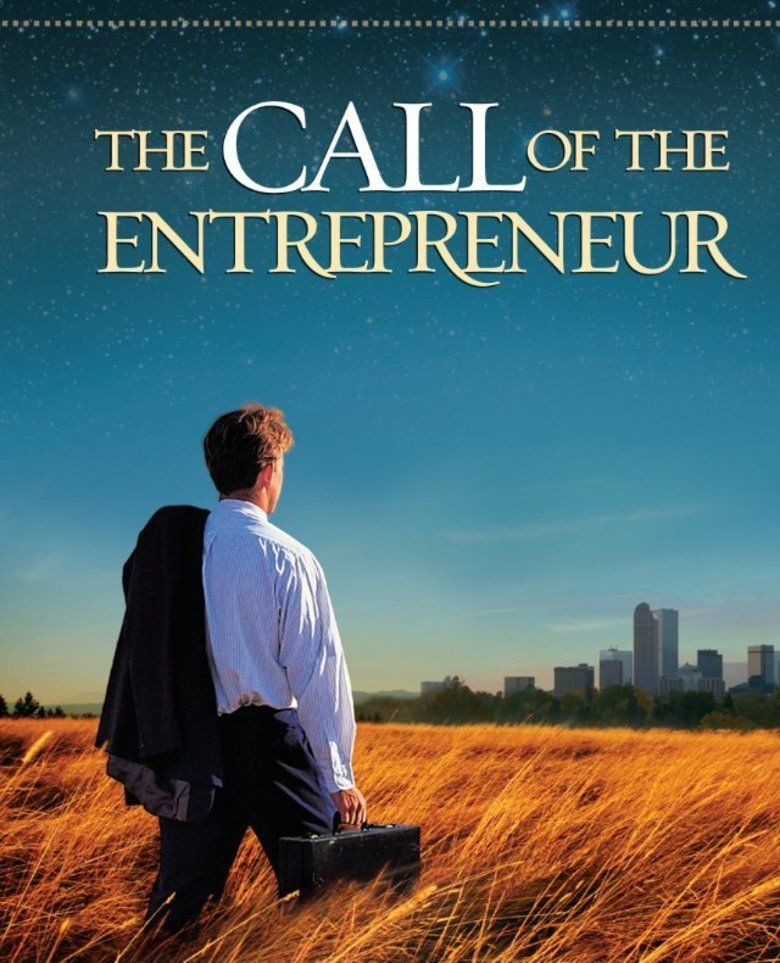 The Call of the Entrepreneur movie poster