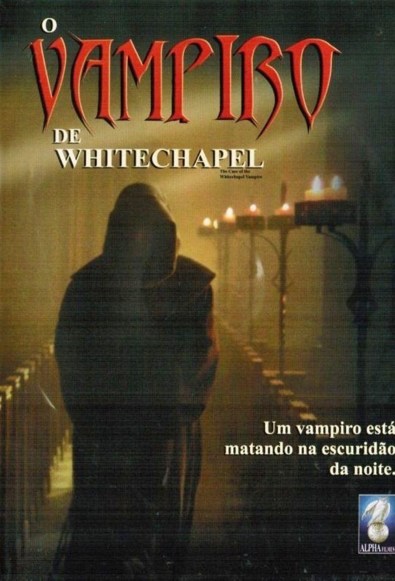 The Case of the Whitechapel Vampire movie poster