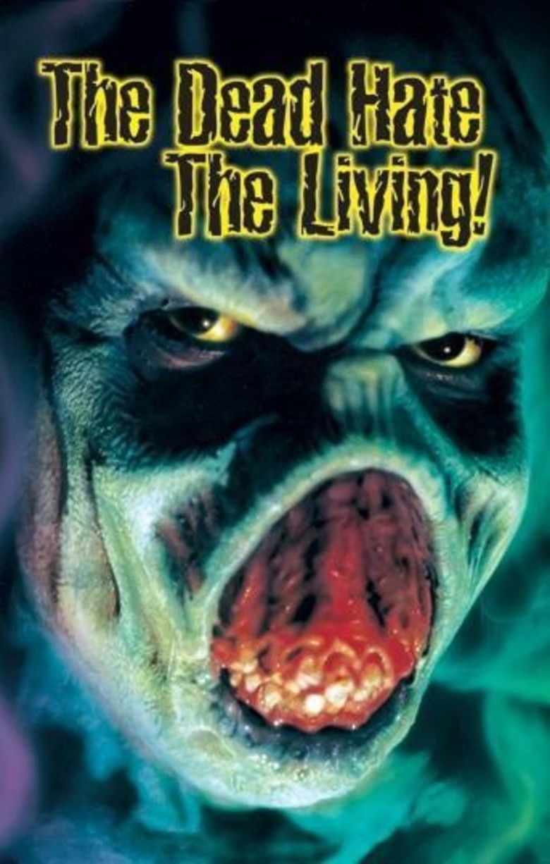 The Dead Hate the Living! movie poster