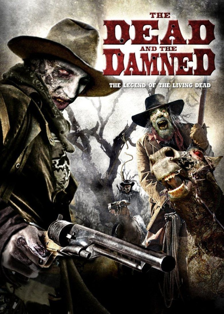 The Dead and the Damned movie poster