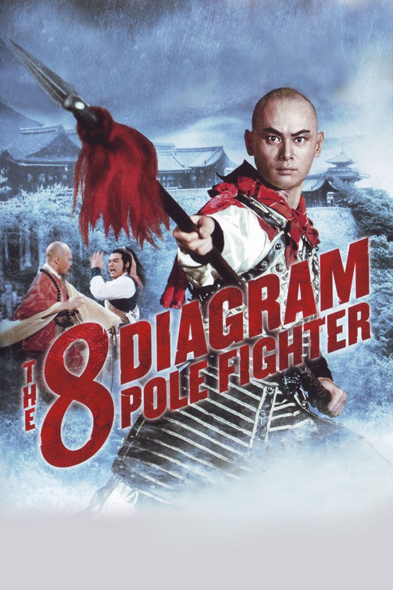 The Eight Diagram Pole Fighter movie poster