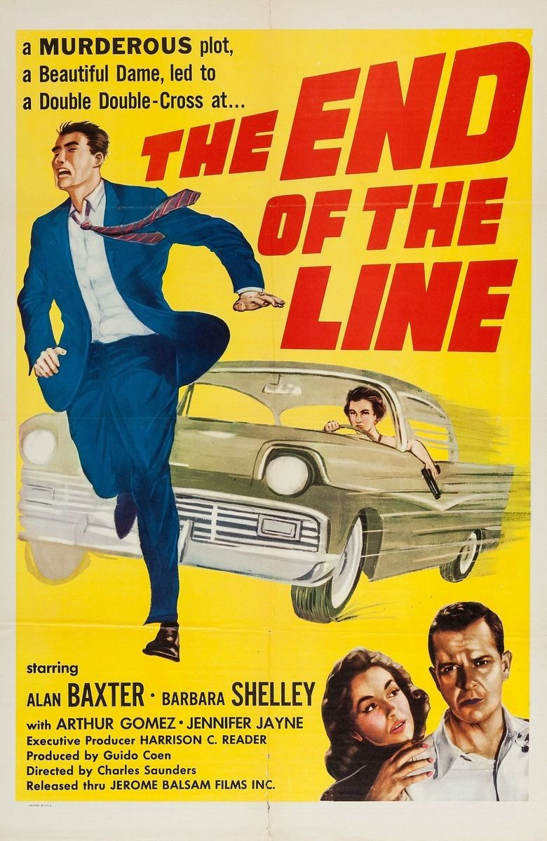 The End of the Line (1957 film) movie poster