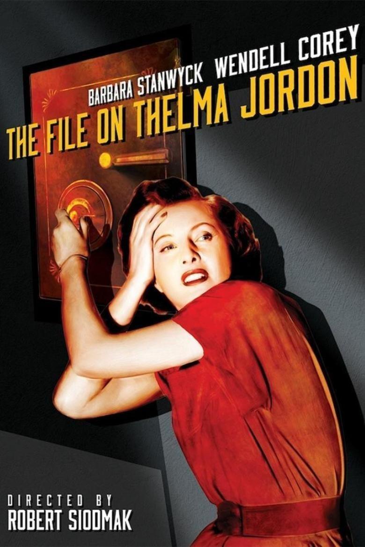The File on Thelma Jordon movie poster