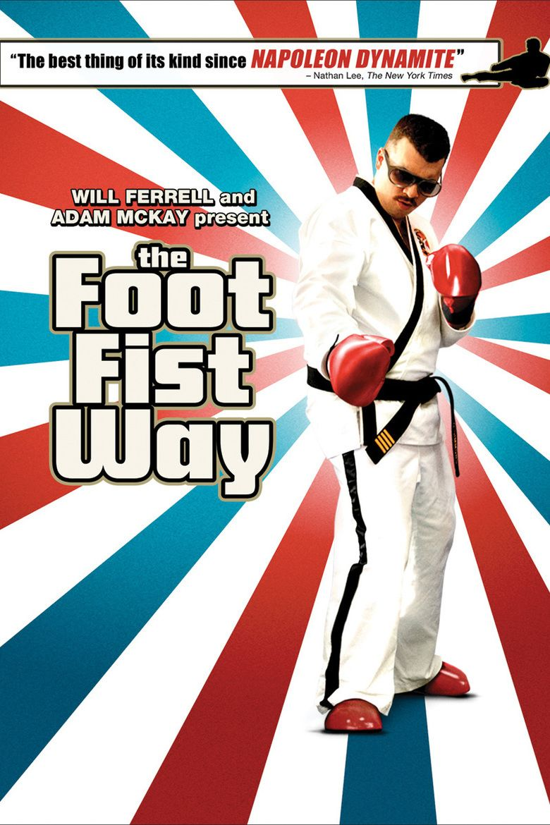 The Foot Fist Way movie poster