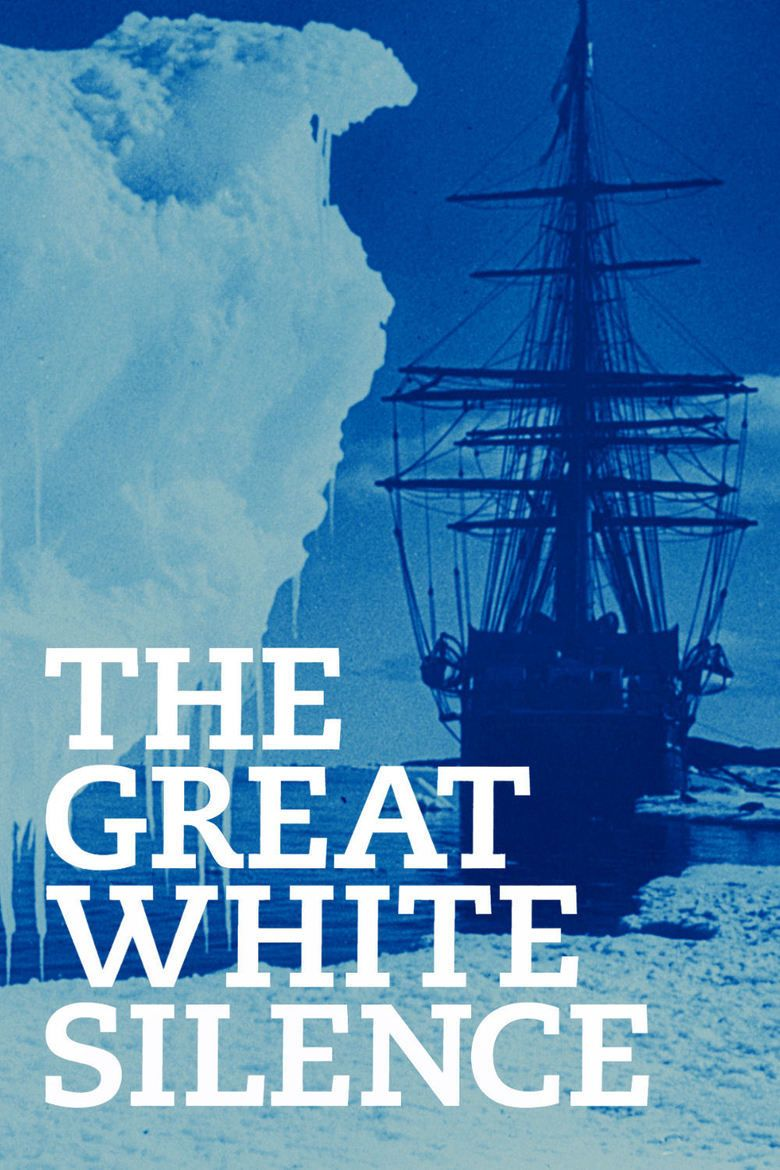The Great White Silence movie poster