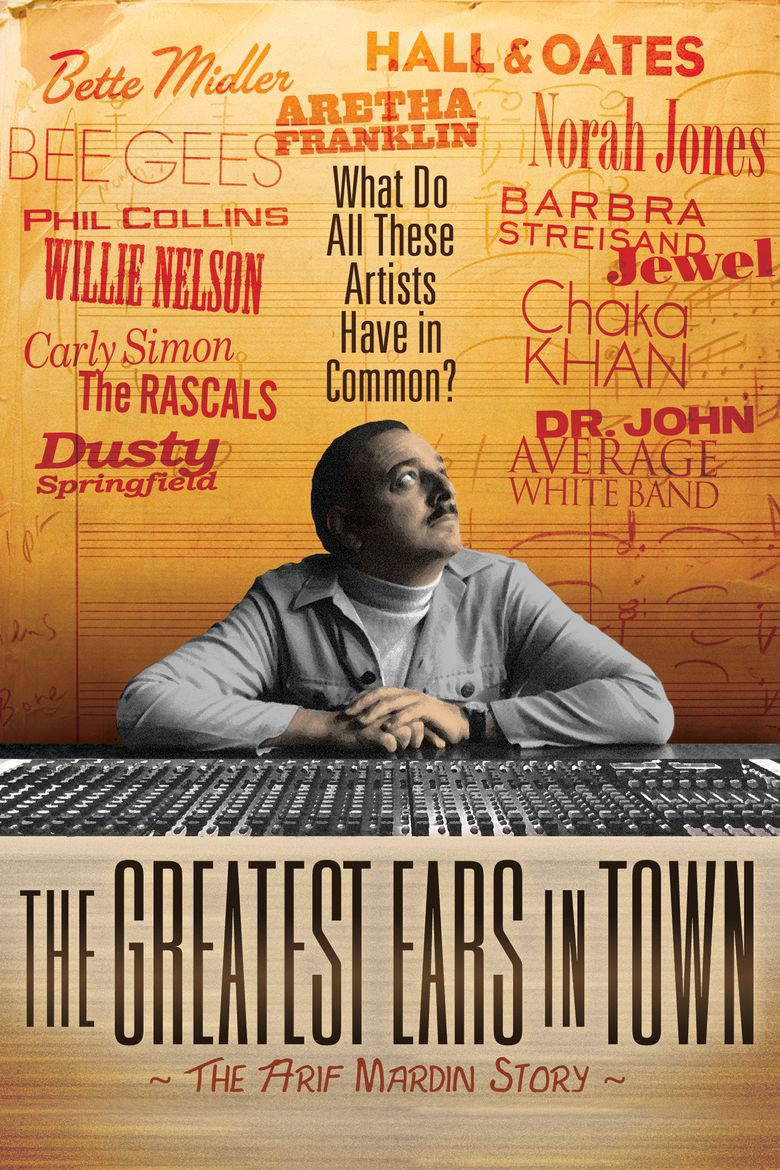The Greatest Ears in Town: The Arif Mardin Story movie poster