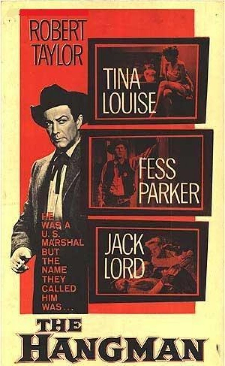 the hangman 1959 film the social encyclopedia cast robert taylor mackenzie bovard tina louise selah jennison fess parker sheriff buck weston jack lord johnny bishop gene evans big murph