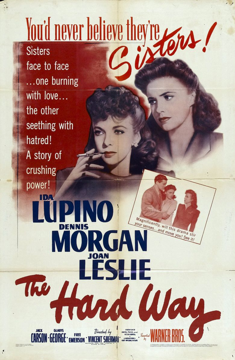The Hard Way (1943 film) movie poster