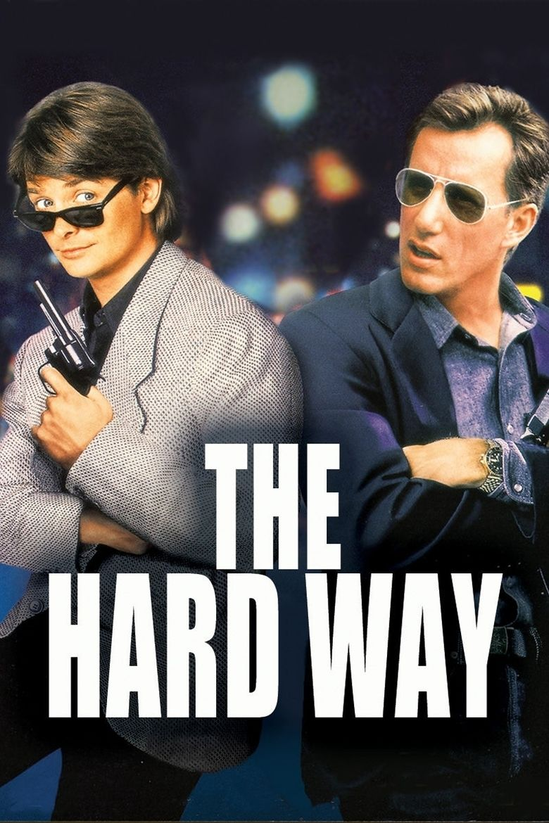 The Hard Way (1991 film) movie poster