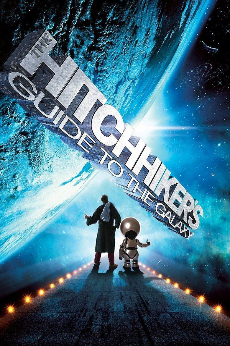 The Hitchhikers Guide to the Galaxy (film) movie poster