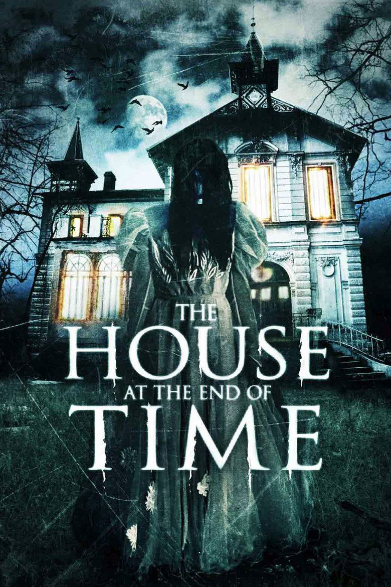 The House at the End of Time movie poster
