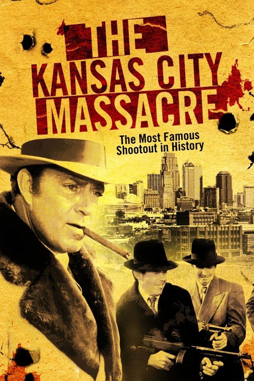 The Kansas City Massacre movie poster