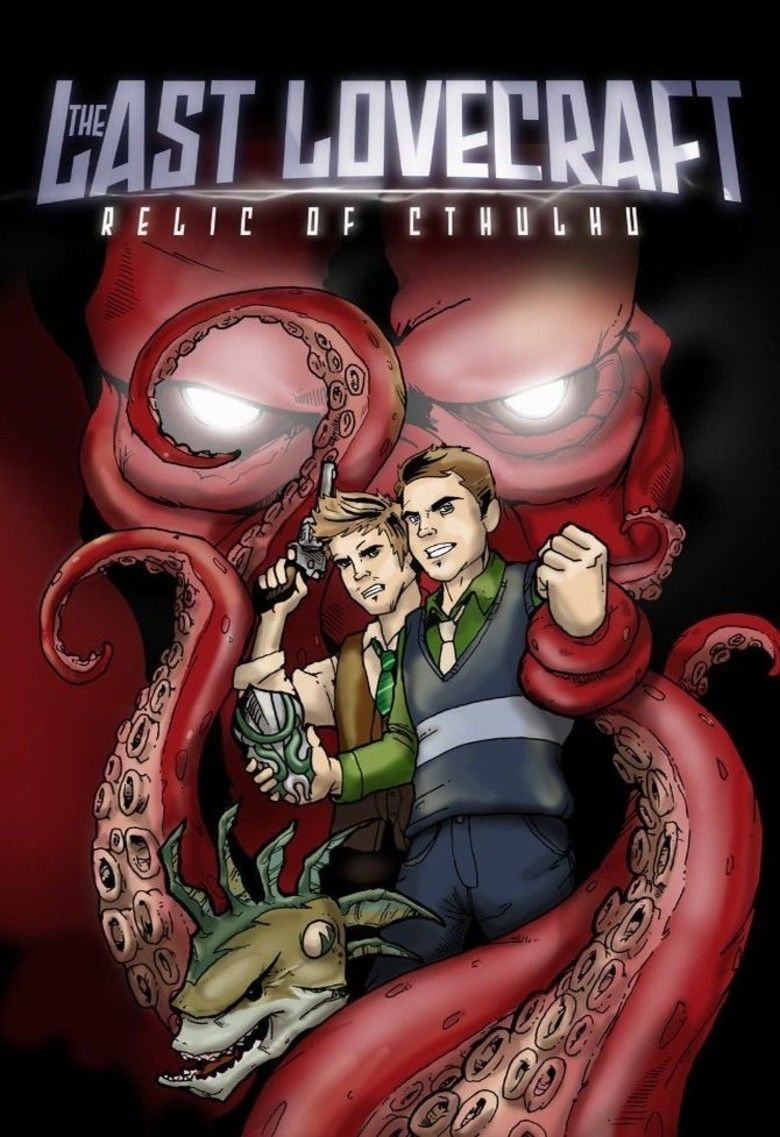 The Last Lovecraft: Relic of Cthulhu movie poster