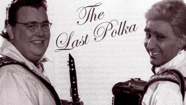 The Last Polka movie scenes