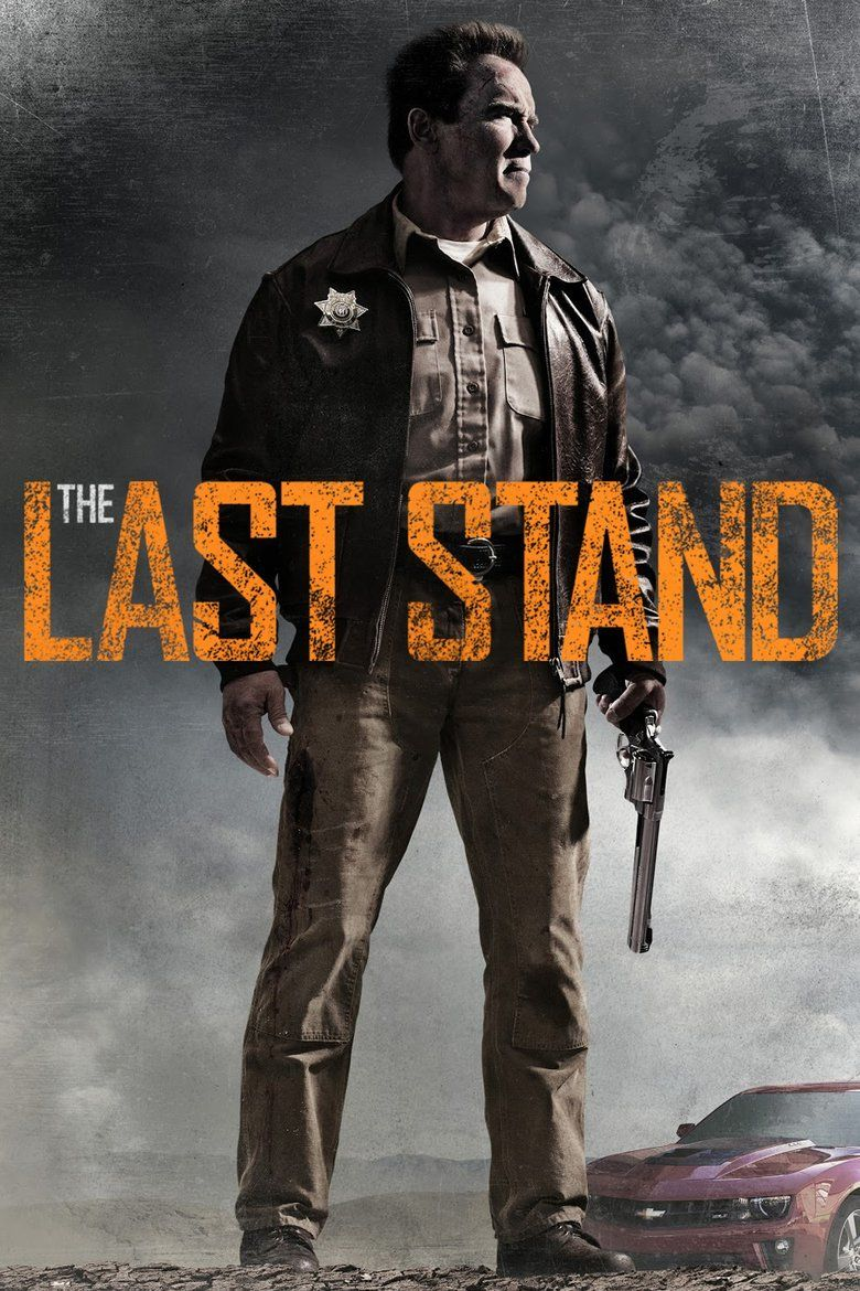 The Last Stand (2013 film) movie poster