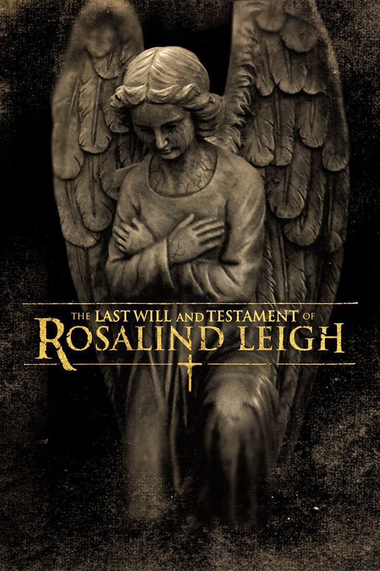 The Last Will and Testament of Rosalind Leigh movie poster