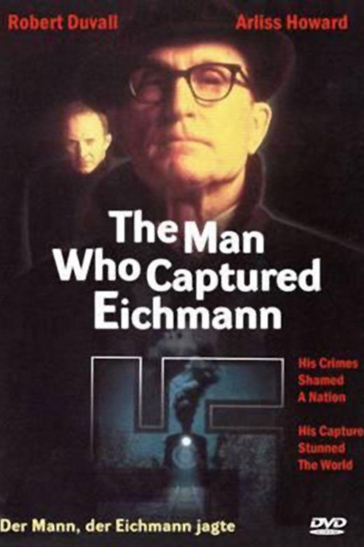 The Man Who Captured Eichmann movie poster