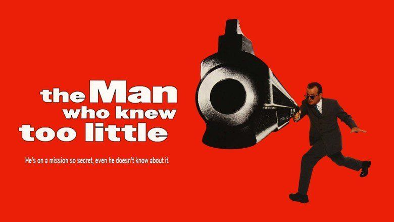 The Man Who Knew Too Little movie scenes