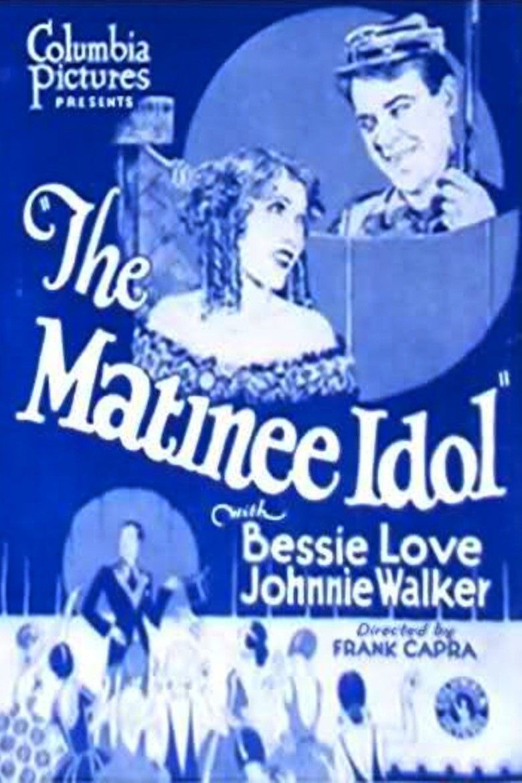 The Matinee Idol movie poster