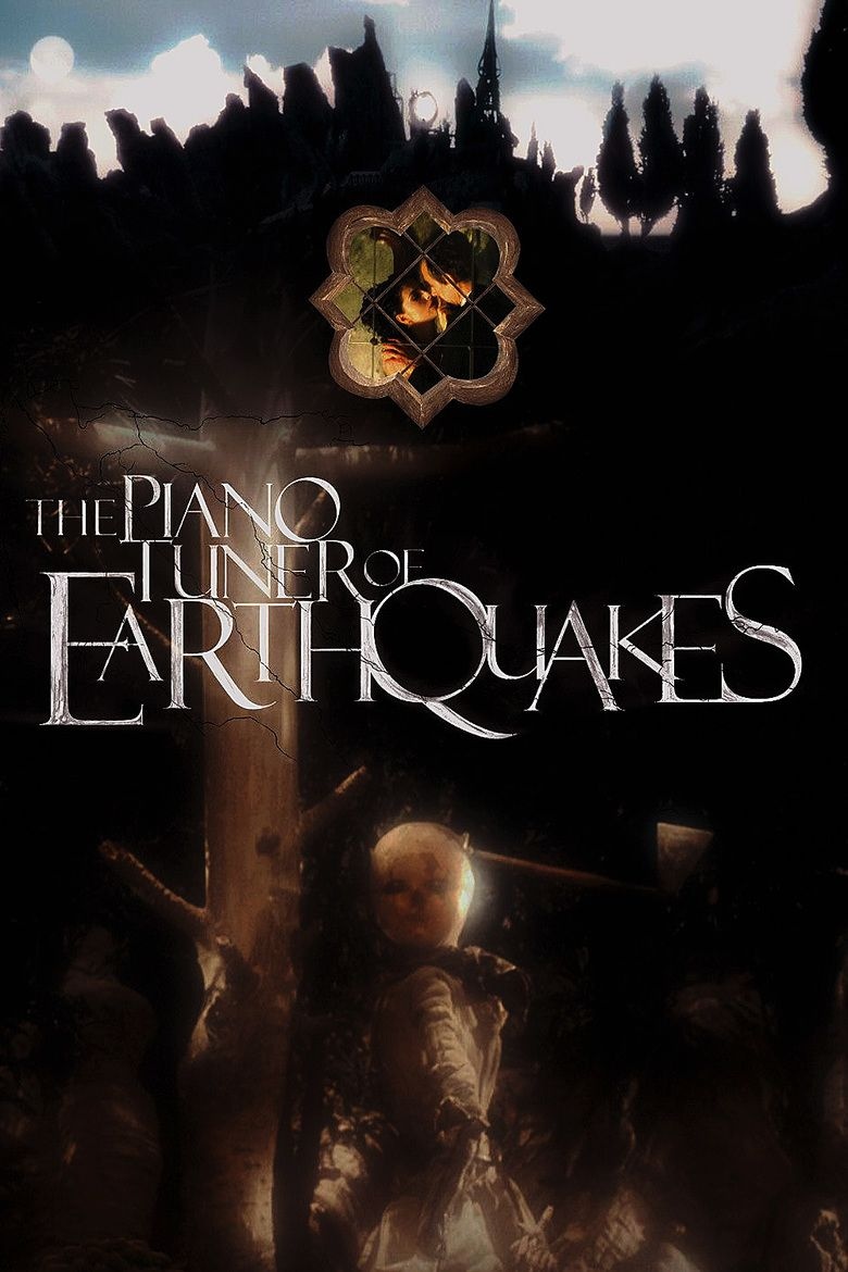 The Piano Tuner of Earthquakes movie poster