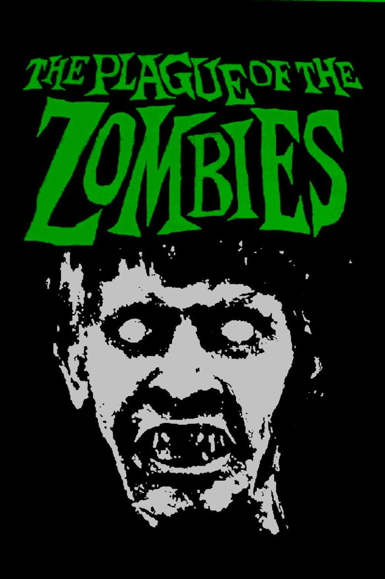 The Plague of the Zombies movie poster