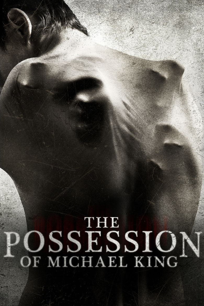 The Possession of Michael King movie poster