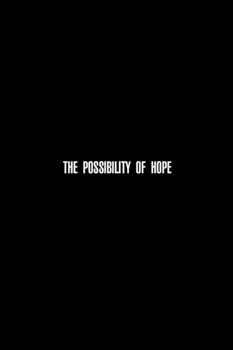 The Possibility of Hope movie poster